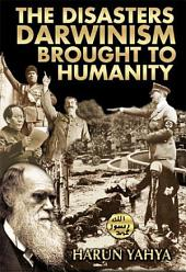The Disasters Darwinism Brought To Humanity
