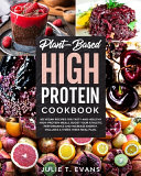 Plant Based High Protein Cookbook Book