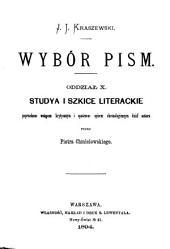 Wybór pism: Studya i szkice literackie