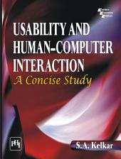 USABILITY AND HUMAN–COMPUTER INTERACTION: A CONCISE STUDY
