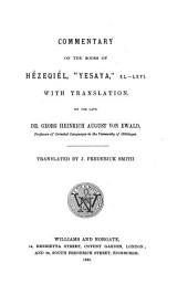"""Commentary on the Prophets of the Old Testament: Commentary on the books of He'zeqiél, """"Yasaya,"""" XL-LXVI"""