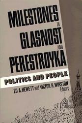 Milestones In Glasnost And Perestroyka Book PDF