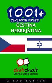 1001+ Základní Fráze Čeština - Hebrejština