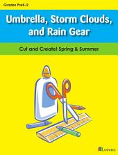 Umbrella, Storm Clouds, and Rain Gear: Cut and Create! Spring & Summer