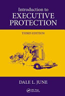 Introduction to Executive Protection  Third Edition PDF