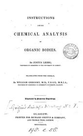Instructions for the chemical analysis of organic bodies, tr. by W. Gregory