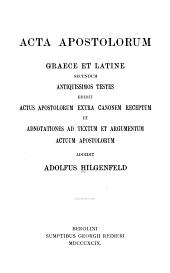Acta Apostolorum Graece et Latine: secundum antiquissimos testes