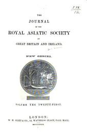 Journal of the Royal Asiatic Society of Great Britain & Ireland: Volume 21