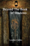 Beyond the Book of Shadows
