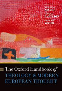 The Oxford Handbook of Theology and Modern European Thought PDF