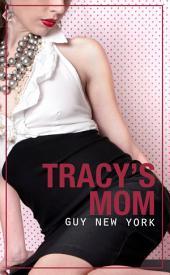 Tracy's Mom