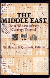 The Middle East: Ten Years After Camp David