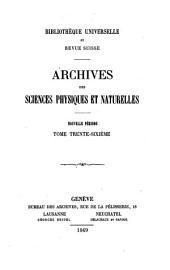 Archives des sciences physiques et naturelles: Volumes 36-37