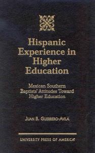 Hispanic Experience in Higher Education Book