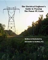 The Electrical Engineer s Guide to passing the Power PE Exam PDF