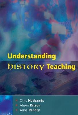 Understanding History Teaching