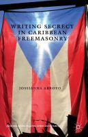 Writing Secrecy in Caribbean Freemasonry PDF