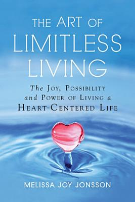 The Art of Limitless Living