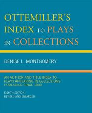 Ottemiller s Index to Plays in Collections PDF