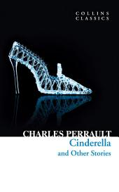 Cinderella and Other Stories (Collins Classics)