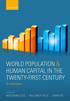 World Population and Human Capital in the Twenty First Century