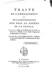 Traité de l'Amenagement et de la restauration des bois ...