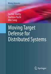 Moving Target Defense For Distributed Systems Book PDF