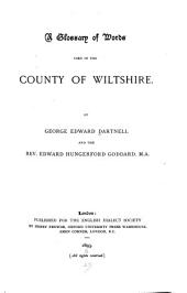 A Glossary of Words Used in the County of Wiltshire: Issues 1-2