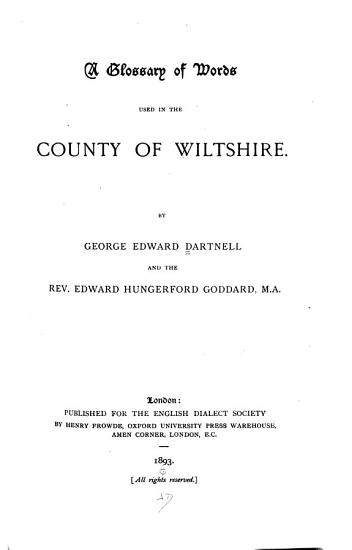 A Glossary of Words Used in the County of Wiltshire PDF