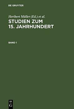 Studien zum 15  Jahrhundert PDF