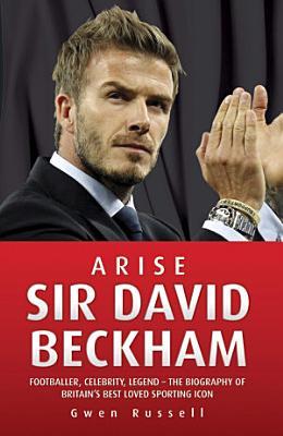 Arise Sir David Beckham PDF