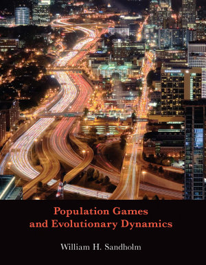 Population Games and Evolutionary Dynamics PDF