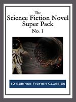 The Science Fiction Novel Super Pack