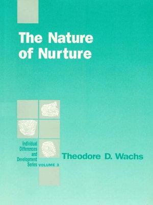 The Nature of Nurture