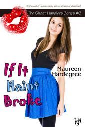 If It Haint Broke