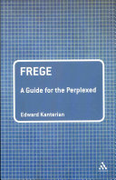 Frege: A Guide for the Perplexed
