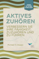 Active Listening  Improve Your Ability to Listen and Lead  First Edition  German