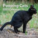 Pooping Cats Calendar 2021