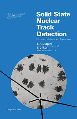 Solid State Nuclear Track Detection PDF