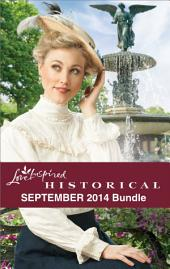 Love Inspired Historical September 2014 Bundle: His Most Suitable Bride\Cowboy to the Rescue\The Gift of a Child\A Home for Her Heart