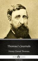 Thoreau's Journals by Henry David Thoreau - Delphi Classics (Illustrated)