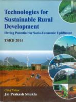 Technologies for Sustainable Rural Development  Having Potential of Socio Economic Upliftment  TSRD   2014  PDF