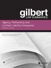 Gilbert Law Summary on Agency, Partnership and LLCs: Edition 7