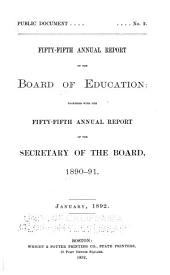 Annual Report of the Board of Education Together with the ... Annual Report of the Secretary of the Board: Volume 55