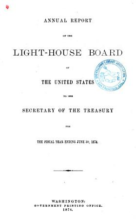 Annual Report of the Light House Board of the United States to the Secretary of the Treasury PDF