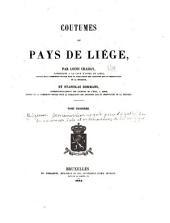 Coutumes Du Pays de Liège: Volume 3