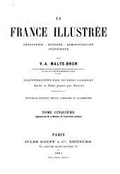 La France illustrée: géographie, histoire, administration, statistique
