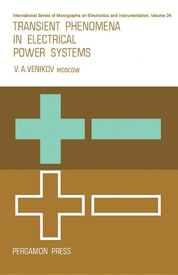 Transient Phenomena in Electrical Power Systems PDF