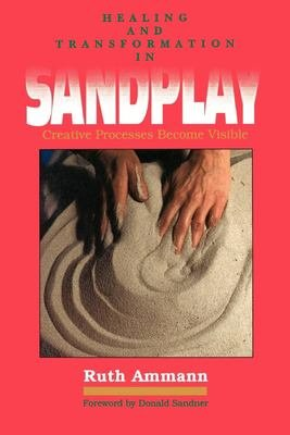 Healing and Transformation in Sandplay