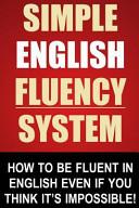Simple English Fluency System